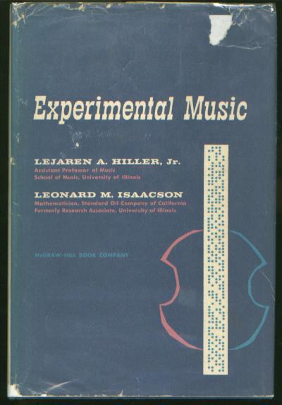 Experimental Music - Hiller, Isaacson